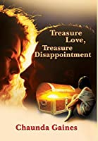 Treasure Love, Treasure Disappointment