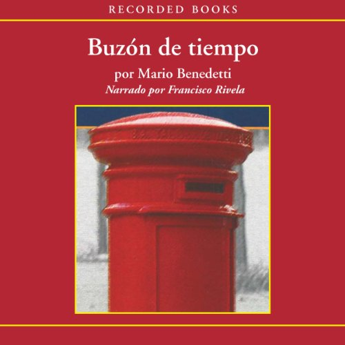 Buzón de Tiempo [Mailbox of Time (Texto Completo)] audiobook cover art