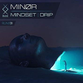 Mindset / Drip