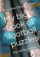 My big book of football puzzles: For all the family