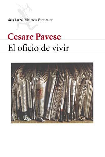 El oficio de vivir (Biblioteca Formentor)