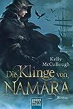Die Klinge von Namara: Roman (Königsmörder, Band 2)