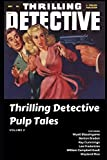 Thrilling Detective Pulp Tales Volume 3 (A Thrilling Publications)