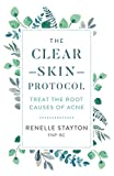 The Clear Skin Protocol: Treat the Root Causes of Acne