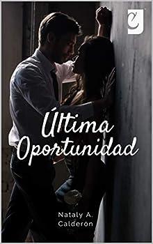 Última Oportunidad  Spanish Edition