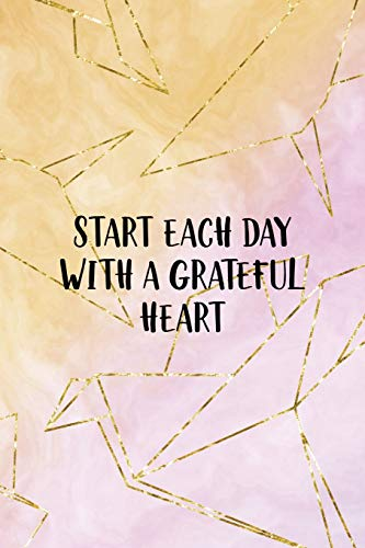 Start Each Day With A Grateful Heart: Origami Notebook Journal Composition Blank Lined Diary Notepad 120 Pages Paperback Yellow Pink