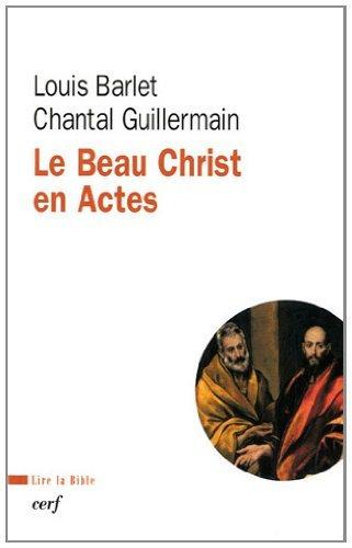 Le Beau Christ en Actes