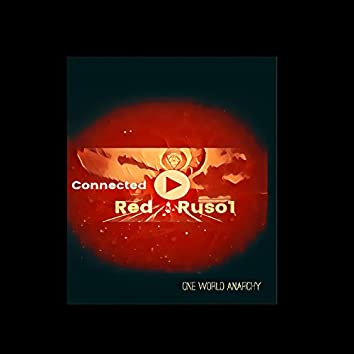 Connected Red (One World Anarchy) [Special Edition]