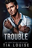 Trouble: An enemies-to-lovers, billionaire boss romance (stand-alone) (Taking Chances)