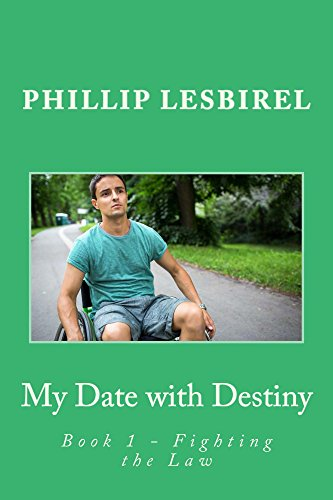 My Date with Destiny: Fighting the Law (English Edition)