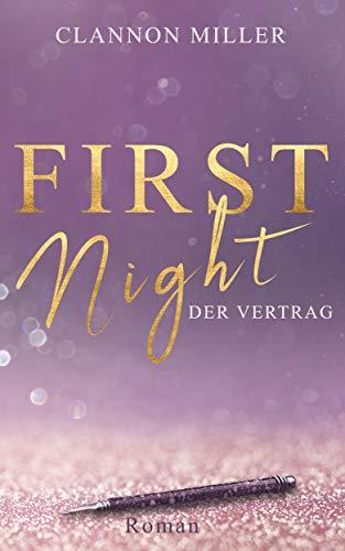 First Night - Der Vertrag (First-Reihe 1)