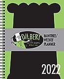 Dilbert 2022 Monthly/Weekly Planner Calendar