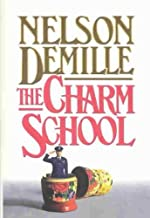[The Charm School] [Author: DeMille, Nelson] [March, 1988]