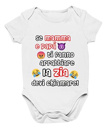 Colorfamily - Body de bebé Zia - Si mamá y papá te enfadan la Zia Debes llamar - Body divertido y divertido - Idea regalo Bianco 12-18 Meses