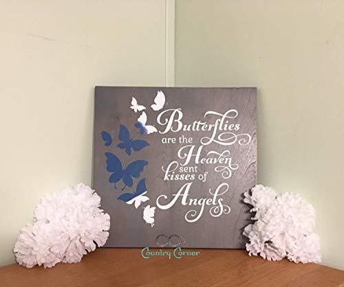SIGNS Vlinders zijn de hemel verzonden kussen grappig gemaakt om te bestellen ter herinnering grappige condoleances geschenk spirituele grappige 12 x 12