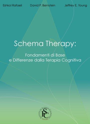 Schema therapy. Fondamenti di base e differenza della terapia cognitiva