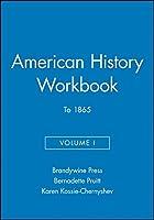 American History Workbook, Volume I: To 1865