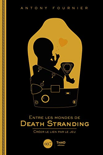 Entre les mondes de Death Stranding: Créer le...