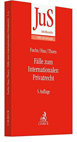 Fälle zum Internationalen Privatrecht: mit Internationalem Zivilverfahrensrecht