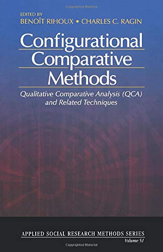 Configurational Comparative Methods: Qualitative Comparative Analysis (QCA) and Related Techniques (Applied Social Resea
