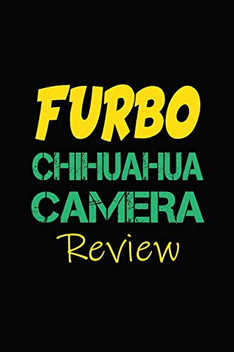 Furbo Chihuahua Camera Review: Blank Lined Journal for Dog Lovers, Dog Mom, Dog Dad and Pet Owners