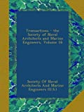 Transactions - the Society of Naval Architects and Marine Engineers, Volume 18