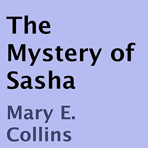 The Mystery of Sasha audiobook cover art