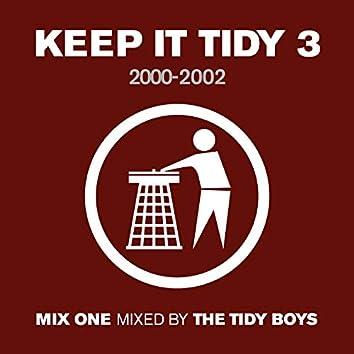 Keep It Tidy 3: 2000 - 2002