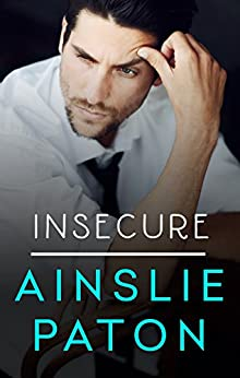 Insecure (Love Triumphs Book 1) by [Ainslie Paton]