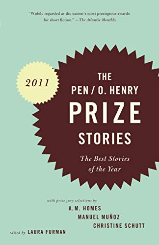 Image of PEN/O. Henry Prize Stories 2011: The Best Stories of the Year (The O. Henry Prize Collection)