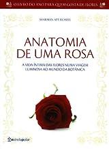 Anatomia De Uma Rosa