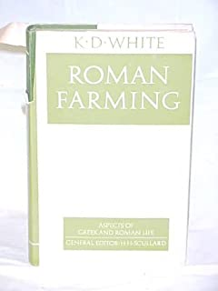 Roman farming (Aspects of Greek and Roman life)