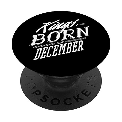 I re nascono a dicembre carino regalo di compleanno per lui PopSockets Supporto e Impugnatura per Smartphone e Tablet