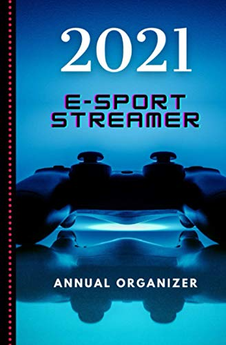 2021 E-Sport Organizer for Gamers: Video Games Fan Notebook
