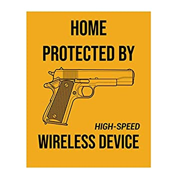 Home Protected by High-Speed Wireless Device - Funny Poster Print- 8 x10  Wall Decor Art- Ready To Frame Metal Sign Replica Great Gift & Perfect Door Sign for Man Cave-Garage-Bar-Home Decor.
