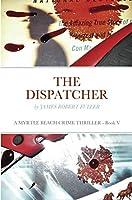 The Dispatcher: A Myrtle Beach Crime Thriller