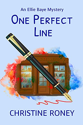 One Perfect Line (Ellie Baye Mystery Series Book 2) by [Christine Roney]