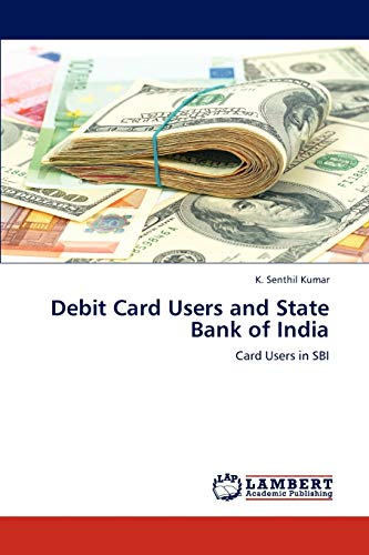 Debit Card Users and State Bank of India: Card Users in SBI