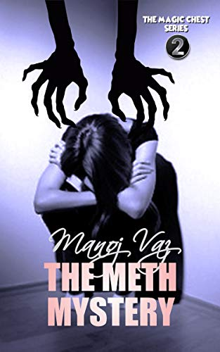 THE METH MYSTERY: The Magic Chest Series: 2 (English Edition)