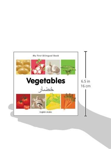 My First Bilingual Book–Vegetables (English–Arabic) (English and Arabic Edition)