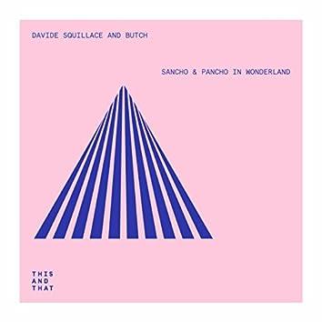 Sancho & Pancho In Wonderland EP