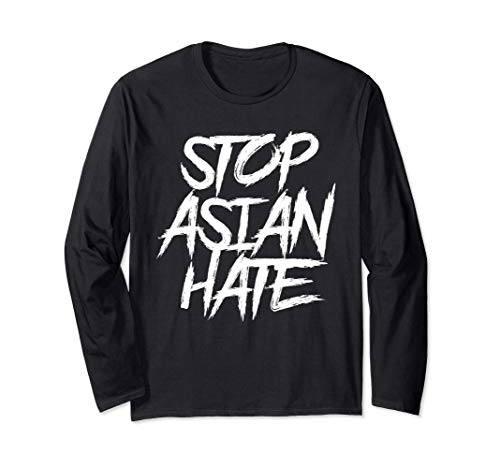 #StopAsianHate, Stop Asian Hate, Black 長袖Tシャツ