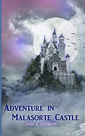 Adventure in Malasorte Castle