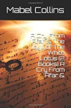 A Cry From Afar & The Idyll of The White Lotus (2 Books) A Cry From Afar &