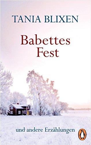 Babettes Fest: und andere Erzählungen (German Edition)
