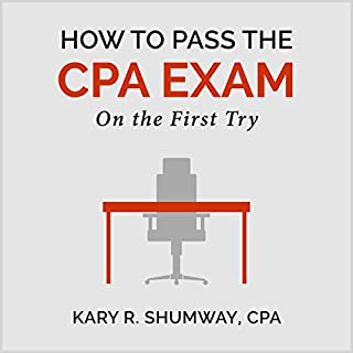 How to Pass the CPA Exam     On the First Try              By:                                                                                                                                 Kary R. Shumway                               Narrated by:                                                                                                                                 Danny Bergen                      Length: 1 hr     15 ratings     Overall 3.3