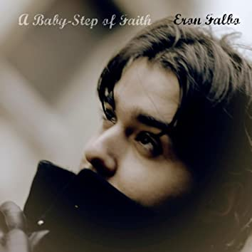 A Baby-Step of Faith (Pre-Release)