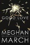 Real Good Love (Real Good Duet Book 2)