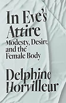 In Eve's Attire (English Edition) par [Delphine Horvilleur, Ruth Diver]