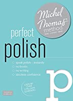 Perfect Polish Intermediate  Course: Learn Polish with the Michel Thomas Method: Intermediate level course